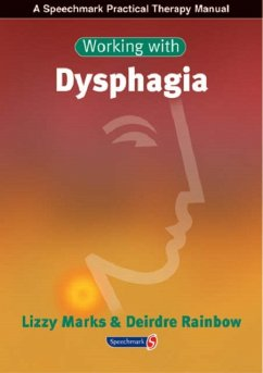 Working with Dysphagia - Marks, Lizzy Rainbow, Deirdre