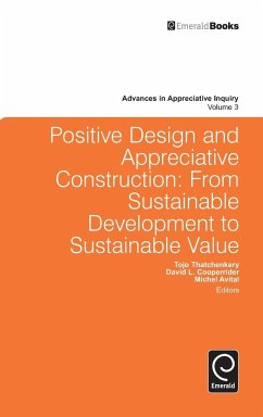 Positive Design and Appreciative Construction - Herausgeber: Avital, Michel Thatchenkery, Tojo Cooperrider, David L.