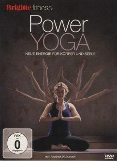 Brigitte Fitness - Power Yoga mit Andrea Kubasch - Kubasch,Andrea