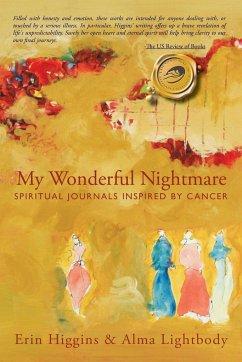My Wonderful Nightmare - Higgins, Erin Erin Higgins &. Alma Lightbody