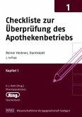 Pharmazeut. Ringtaschenbuch Bd. 1 Checkliste zur Überprüfung des Apothekenbetriebs