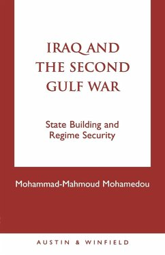 Iraq and the Second Gulf War - Mohamedou, Mohammad-Mahmoud
