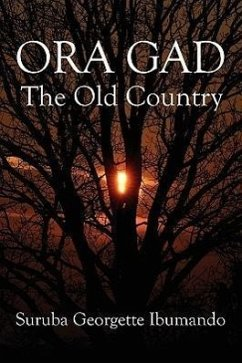 Ora Gad: The Old Country - Ibumando, Suruba Georgette