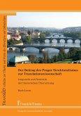 Der Beitrag des Prager Strukturalismus zur Translationswissenschaft