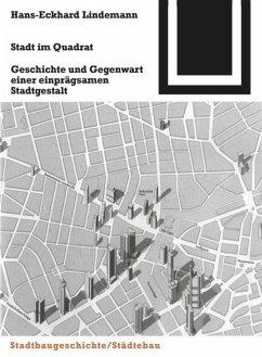 Stadt im Quadrat - Lindemann, Hans-Eckhard