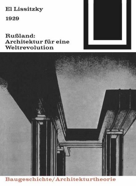 1929 ru land architektur f r eine weltrevolution von el for Architektur 1929