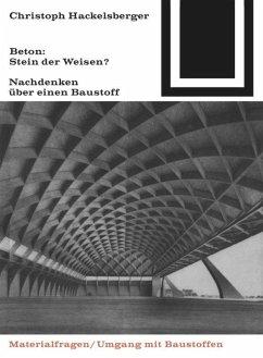 Beton: Stein der Weisen? - Hackelsberger, Christoph