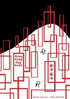 Hong Kong Dagboek - Hartjes, M. Hartjes, Maaike Hendriks, M.