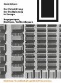 Zur Entwicklung der Stadtplanung in Europa