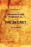 Arbeitsbuch und Programm zu The Secret
