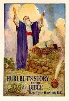 Hurlbut's Story of the Bible - Hurlbut DD, Rev Jesse