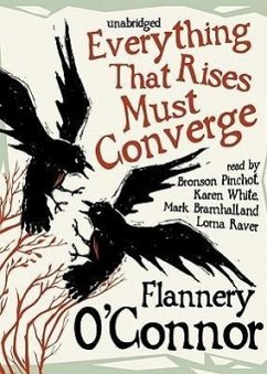 Everything That Rises Must Converge - O'Connor, Flannery