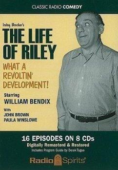 The Life of Riley: What a Revoltin' Development! - Musik: Brown, John Winslowe, Paula / Herausgeber: Bendix, William