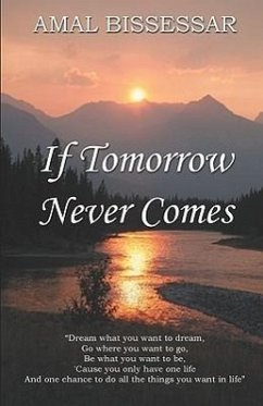 If Tomorrow Never Comes - Bissessar, Amal