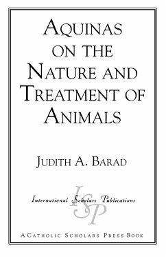 Aquinas on the Nature and Treatment of Animals - Barad, Judith A.