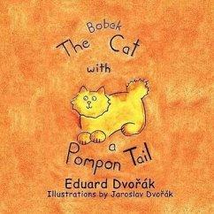 Bobek, the Cat with a Pompon Tail - Dvok, Eduard