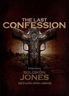 The Last Confession - Jones, Solomon