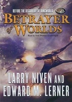 Betrayer of Worlds - Niven, Larry Lerner, Edward M.