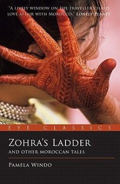 Zohra's Ladder: And Other Moroccan Tales - Windo, Pamela