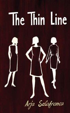 The Thin Line - Salafranca, Arja