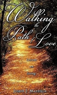 Walking the Path of Love - Mazzella, Joseph J.