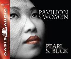 Pavilion of Women - Buck, Pearl S.