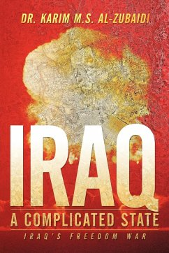 Iraq a Complicated State - Al-Zubaidi, Karim