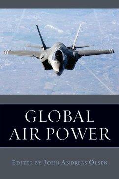 Global Air Power - Olsen, John Andreas