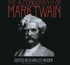 The Autobiography of Mark Twain - Twain, Mark