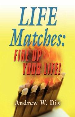 LIFE MATCHES - Dix, Andrew
