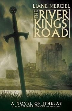 The River Kings' Road: A Novel of Ithelas - Merciel, Liane