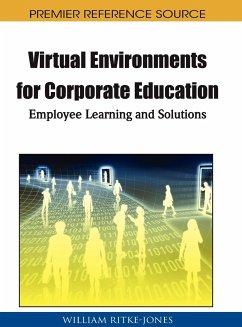 Virtual Environments for Corporate Education - Herausgeber: Ritke-Jones, William