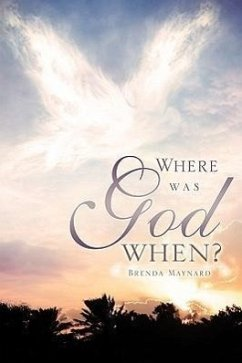 Where Was God When? - Maynard, Brenda