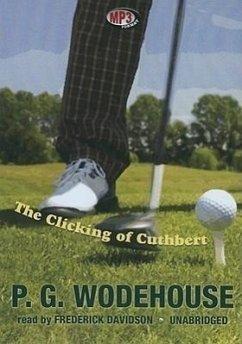 The Clicking of Cuthbert - Wodehouse, P. G.