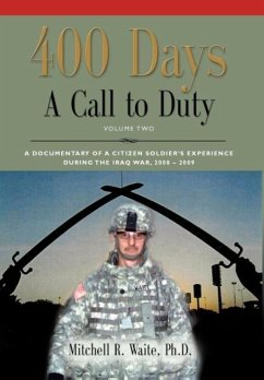 400 DAYS - A Call to Duty - Waite Phd, Ltc Mitchell R.