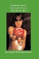 Forbidden Fruit: Stepfamily Lust in the Modern Era - Mundinger-Klow, Garth