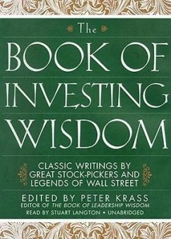 The Book of Investing Wisdom: Classic Writings by Great Stock-Pickers and Legends of Wall Street - Krass, Peter