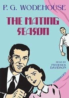 The Mating Season - Wodehouse, P. G.