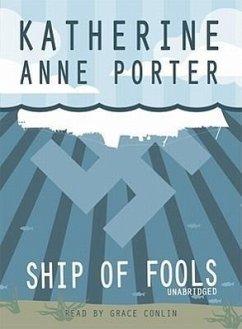 Ship of Fools - Porter, Katherine Anne