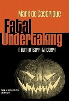 Fatal Undertaking: A Buryin' Barry Mystery - de Castrique, Mark