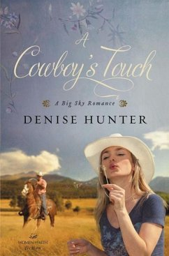 A Cowboy's Touch - Hunter, Denise