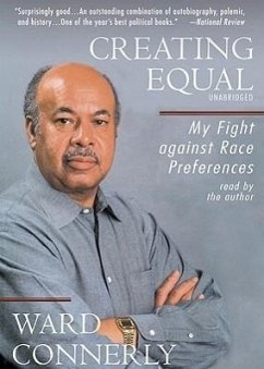 Creating Equal: My Fight Against Race Preferences - Sprecher: Connerly, Ward