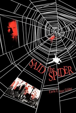 Said the Spider - Gilder, Earle E. van