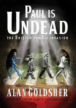 Paul Is Undead: The British Zombie Invasion - Goldsher, Alan