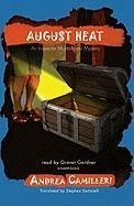 August Heat: An Inspector Montalbano Mystery - Camilleri, Andrea