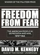 Freedom from Fear: The American People in Depression and War, 1929-1945 - Kennedy, David M.