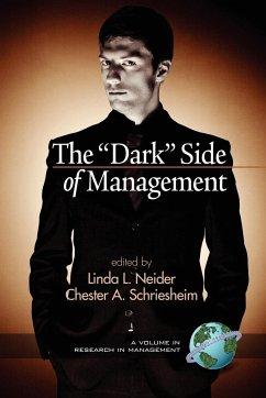 The 'Dark' Side of Management
