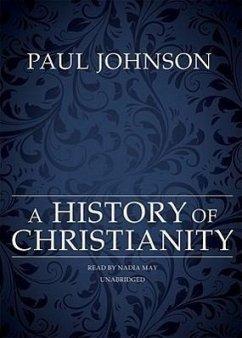 A History of Christianity - Johnson, Paul