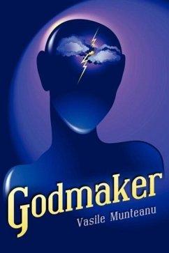 Godmaker - Munteanu, Vasile