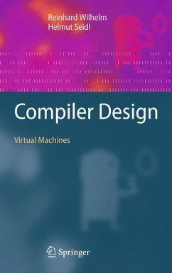 Compiler Design - Wilhelm, Reinhard;Seidl, Helmut